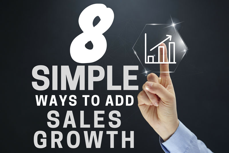 Eight Simple Ways To Add Sales Growth To Your Grayson County, TX Business