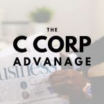 The Advantage a C Corporation Holds for Grayson County, TX Businesses