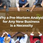 Why a Pre-Mortem Analysis for Any New Grayson County, TX Business is a Necessity
